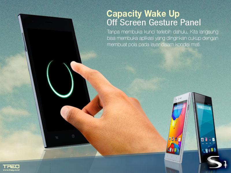 Treq S1 - Fitur Off Screen Gesture atau Capacity WakeUp